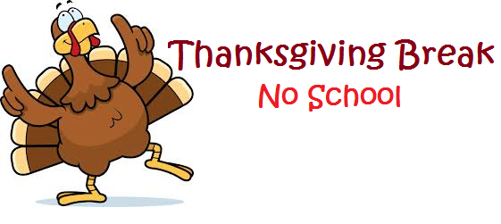 Thanksgiving Break  School Closed